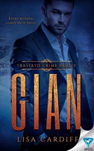 Gian (Trassato Crime Family Book 1) - Lisa Cardiff