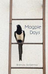 Magpie Days - Brenda Sciberras