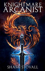 Knightmare Arcanist (Frith Chronicles #1) - Shami Stovall