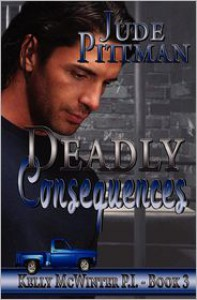 Deadly Consequences - Jude Pittman