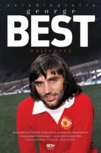George Best. Najlepszy. Autobiografia - Roy Collins, George Best