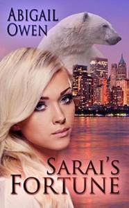 Sarai's Fortune - Abigail Owen
