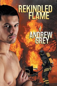 Rekindled Flame - Andrew Grey (No