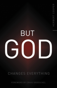 But God: Changes Everything - Herbert Cooper