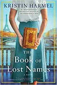 """The Book of Lost Names"" - Kristin Harmel"