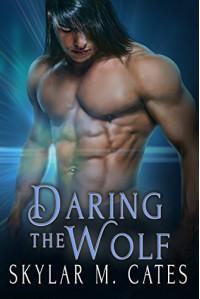 Daring the Wolf - Skylar M. Cates