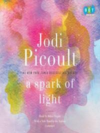 A Spark of Light - Jodi Picoult, Bahni Turpin