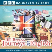 Journeys in English - Bill Bryson