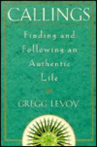 Callings - Gregg Levoy