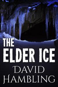 The Elder Ice - David Hambling