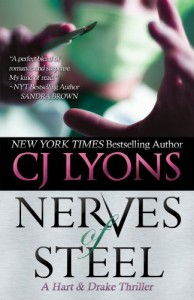 Nerves of Steel: Hart and Drake, Book #1: Hart and Drake Series, Book 1 (A Romantic Medical Suspense) - CJ Lyons