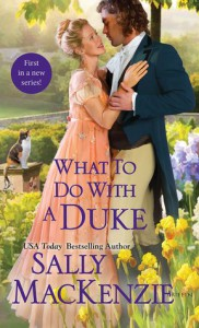 What to Do with a Duke - Sally MacKenzie