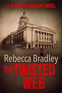 The Twisted Web - Rebecca Bradley