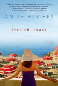 French Coast: A Novel - Anita Hughes