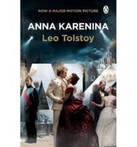 Anna Karenina - Leo Tolstoy, Richard Pevear, Larissa Volokhonsky