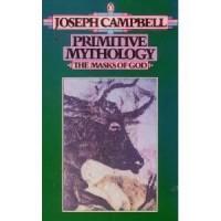 Primitive Mythology  - Joseph Campbell
