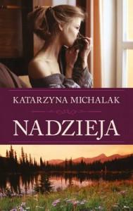 Nadzieja - Michalak Katarzyna