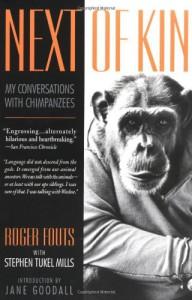 Next of Kin - Roger Fouts, Stephen Tukel Mills