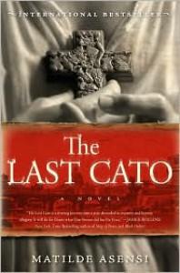 The Last Cato - Pamela Carmell, Matilde Asensi