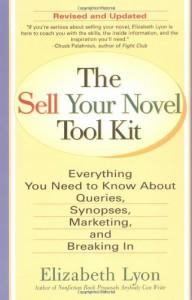 The Sell Your Novel Tool kit - Elizabeth Lyon