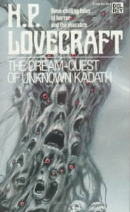 The Dream-Quest of Unknown Kadath - H. P. Lovecraft