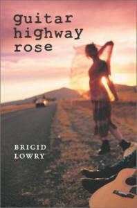 Guitar Highway Rose - Brigid Lowry