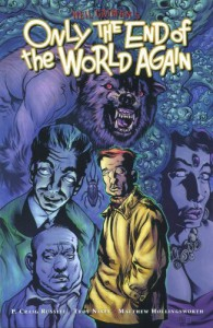Only the End of the World Again - P. Craig Russell, Troy Nixey, Neil Gaiman