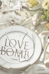 Love Bomb - Lisa Zeidner