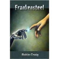 Frankensteel - Robin  Craig