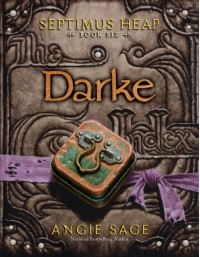 Darke - Angie Sage, Mark Zug