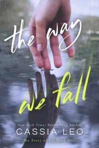 The Way We Fall - Cassia Leo