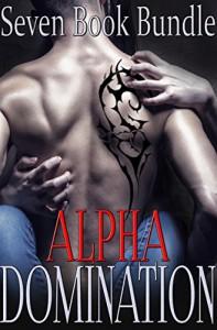 Alpha Domination (Steamy Seven Book Box Set MEGA Bundle) - Hanna Price