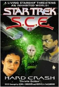 Star Trek: Hard Crash (Star Trek: Starfleet Corps of Engineers) - Christie Golden