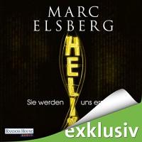 Helix: Sie werden uns ersetzen - Marc Elsberg, Simon Jäger, Deutschland Random House Audio
