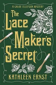 The Lacemaker's Secret (A Chloe Ellefson Mystery) - Kathleen Ernst