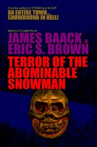 Terror of The Abominable Snowman - James Baack, Eric S. Brown