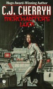 Merchanters Luck - C.J. Cherryh