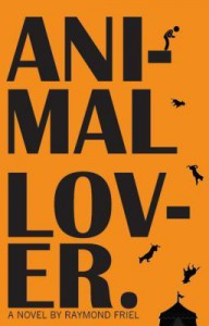 Animal Lover - Raymond Friel