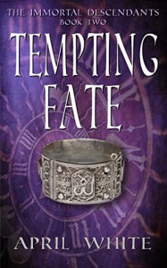 Tempting Fate (The Immortal Descendants, Book 2) - April White