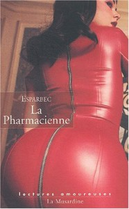La Pharmacienne - Esparbec