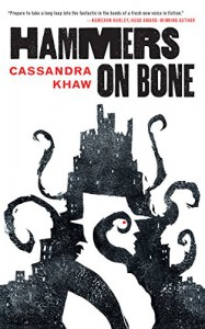 Hammers on Bone - Cassandra Khaw
