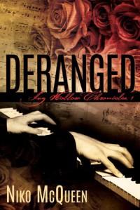 Deranged (Ivy Hollow Chronicles, #1) - Niko McQueen