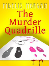 The Murder Quadrille - Fidelis Morgan