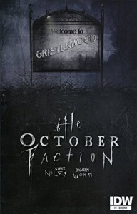 The October Faction #3 Subscription Variant - Steve Niles