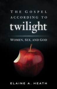 The Gospel according to Twilight: Women, Sex, and God (The Gospel According to...) - Elaine A. Heath