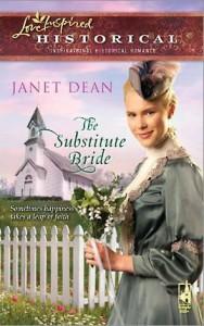 The Substitute Bride - Janet Dean