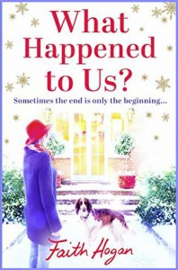 What Happened to Us? - Faith Hogan