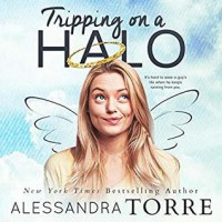 Tripping on a Halo  - Alessandra Torre, Tor Thom, Charley Ongel