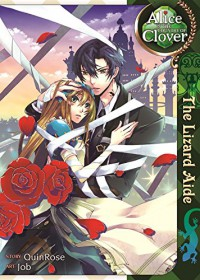 Alice in the Country of Clover: The Lizard Aide - Yobu, QuinRose, Angela Liu