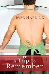 A Trip to Remember - Meg Harding